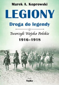 Legiony - droga do legendy