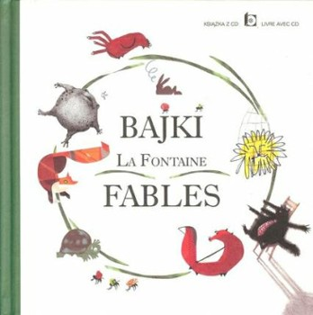 Bajki La Fontaine. Fables.