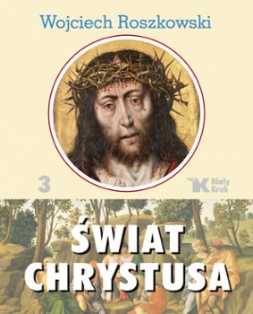 Świat Chrystusa tom 3