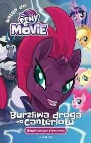 MY LITTLE PONY THE MOVIE BURZLIWA DROGA