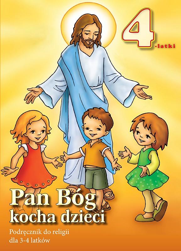 Dzieci 3 i 4-letnie - podręcznik - PAN BÓG KOCHA DZIECI